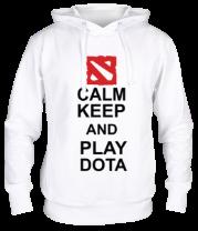 Толстовка Keep calm and play dota