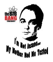 Женская футболка с длинным рукавом The Big Bang Theory. Я не сумасшедший - моя мама меня тестировала