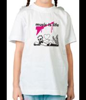 Детская футболка  Music is life