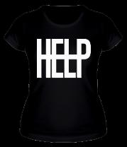 Женская футболка  Help Me