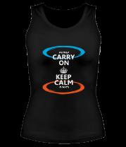 Женская майка борцовка Keep calm... (portal)