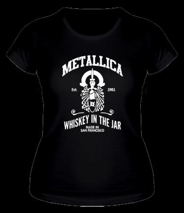 Женская футболка  Metallica Whiskey in the Jar
