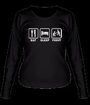 Женская футболка с длинным рукавом Eat Sleep Fight