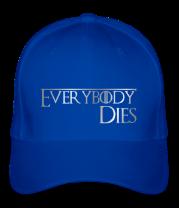 Бейсболка Everybody dies