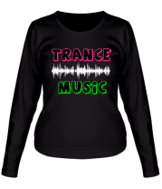 Женская футболка с длинным рукавом Trance music
