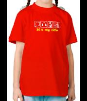 Детская футболка  It's My Life