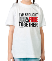 Детская футболка  I've Brought Ice & Fire Together