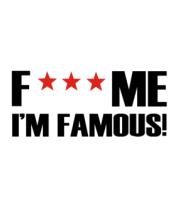 Футболка поло мужская Fuck me I'm Famous!