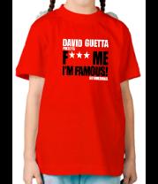 Детская футболка  David Guetta Fuck me I'm Famous