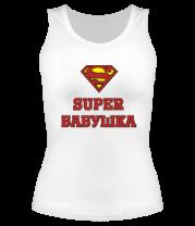Женская майка борцовка Супер бабушка