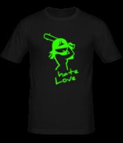 Мужская футболка  Hate Love