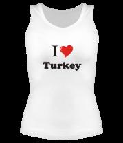 Женская майка борцовка I love turkey