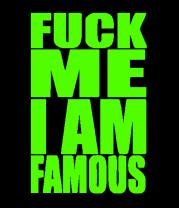 Мужская майка Fuck Me I am famous