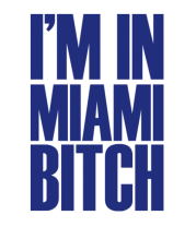 Женская майка борцовка I'm In Miami Bitch