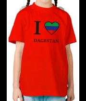 Детская футболка  I love Dagestan