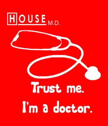 Детская футболка  House. Trust me I am a doctor