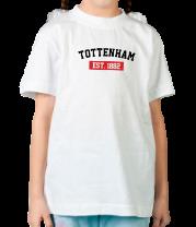 Детская футболка  FC Tottenham Est. 1882