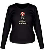 Женская футболка с длинным рукавом Keep calm and oh sh**, a zombie