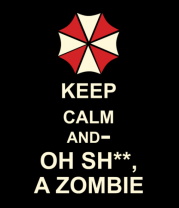 Женская футболка  Keep calm and oh sh**, a zombie