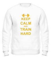 Толстовка без капюшона Keep calm and train hard