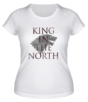 Женская футболка  King in the North