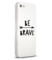 Чехол для iPhone Be brave